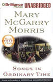 Songs in Ordinary Time, Mary McGarry Morris