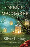 Silver Linings A Rose Harbor Novel, Debbie Macomber