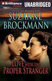Love with the Proper Stranger A Selection from Unstoppable, Suzanne Brockmann