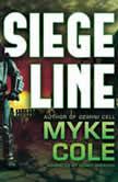 Siege Line, Myke Cole