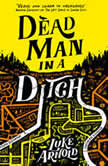 Dead Man in a Ditch, Luke Arnold