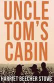 Uncle Tom's Cabin, Harriet Beecher Stowe