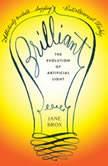 Brilliant The Evolution of Artificial Light, Jane Brox