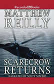 Scarecrow Returns, Matthew Reilly