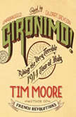 Gironimo! Riding the Very Terrible 1914 Tour of Italy, Tim Moore