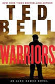 Warriors An Alex Hawke Novel, Ted Bell
