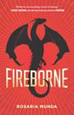 Fireborne, Rosaria Munda