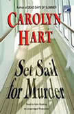 Set Sail for Murder, Carolyn Hart