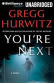 You're Next, Gregg Hurwitz
