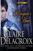 The Renegades Heart, Claire  Delacroix