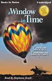 A Window In Time, Carolyn Lampman