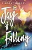 The Joy of Falling, Lindsay Harrel