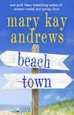 Beach Town, Mary Kay Andrews