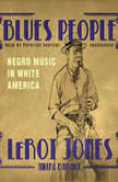 Blues People Negro Music in White America, Leroi Jones