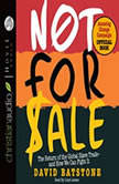 Not For Sale The Return of the Global Slave Trade and How We Can Fight It, David Batstone