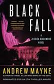 Black Fall A Jessica Blackwood Novel, Andrew Mayne