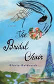 The Bridal Chair, Gloria Goldreich