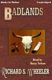 Badlands, Richard S. Wheeler