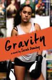 Gravity, Sarah Deming