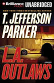 L.A. Outlaws, T. Jefferson Parker