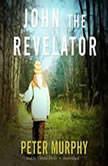 John the Revelator, Peter Murphy