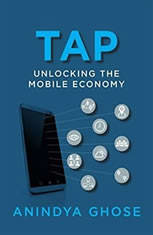 Tap Unlocking the Mobile Economy, Anindya Ghose