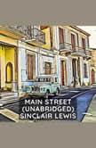 Main Street (Unabridged), Sinclair Lewis