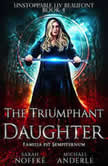 Triumphant Daughter, The, Michael Anderle