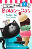 Splat the Cat: I Scream for Ice Cream, Rob Scotton
