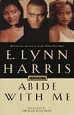 Abide With Me, E. Lynn Harris