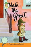 Nate the Great Collected Stories: Volume 4 Owl Express; Tardy Tortoise; King of Sweden; San Francisco Detective; Pillowcase ; Musical Note; Big Sniff; and Me; Goes Down in the Dumps; Stalks Stupidweed, Marjorie Weinman Sharmat