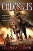 Colossus, Colin Falconer