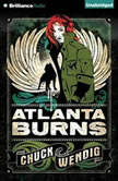 Atlanta Burns, Chuck Wendig