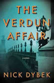 The Verdun Affair, Nick Dybek