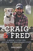 Craig & Fred Young Readers' Edition, Craig Grossi