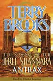 The Voyage of the Jerle Shannara: Antrax, Terry Brooks