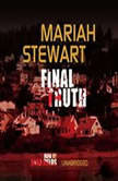 Final Truth, Mariah Stewart