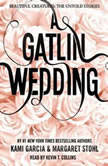 A Gatlin Wedding - Booktrack Edition, Kami Garcia