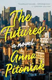The Futures, Anna Pitoniak