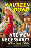 Are Men Necessary?, Maureen Dowd