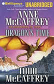 Dragon's Time A Dragonriders of Pern Novel, Anne McCaffrey