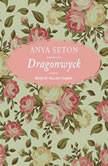 Dragonwyck, Anya Seton