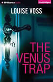 The Venus Trap, Louise Voss