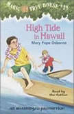 Magic Tree House #28: High Tide in Hawaii, Mary Pope Osborne
