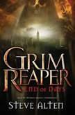 Grim Reaper End of Days, Steve Alten