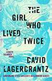 The Girl Who Played with Fire Book 2 of the Millennium Trilogy, David Lagercrantz