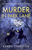 Murder in Park Lane, Karen Charlton