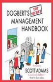 Dogbert's Top Secret Management Handbook, Scott Adams