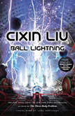 Ball Lightning, Cixin Liu