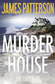 The Murder House, James Patterson